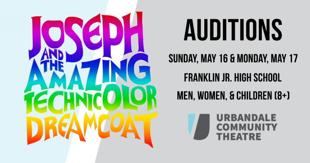 Urbandale Community Theatre Joseph and the Amazing Technicolor Dreamcoat Auditions Announcement
