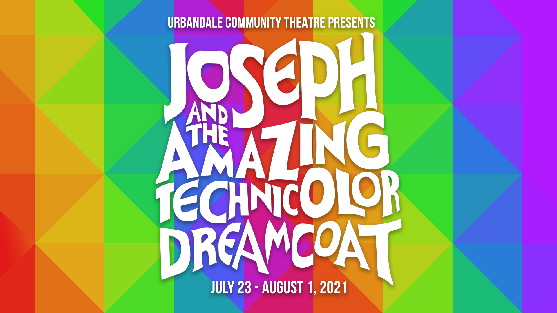 Urbandale Community Theatre Presents Joseph and the Amazing Technicolor Dreamcoat 2021 Logo on Background Social