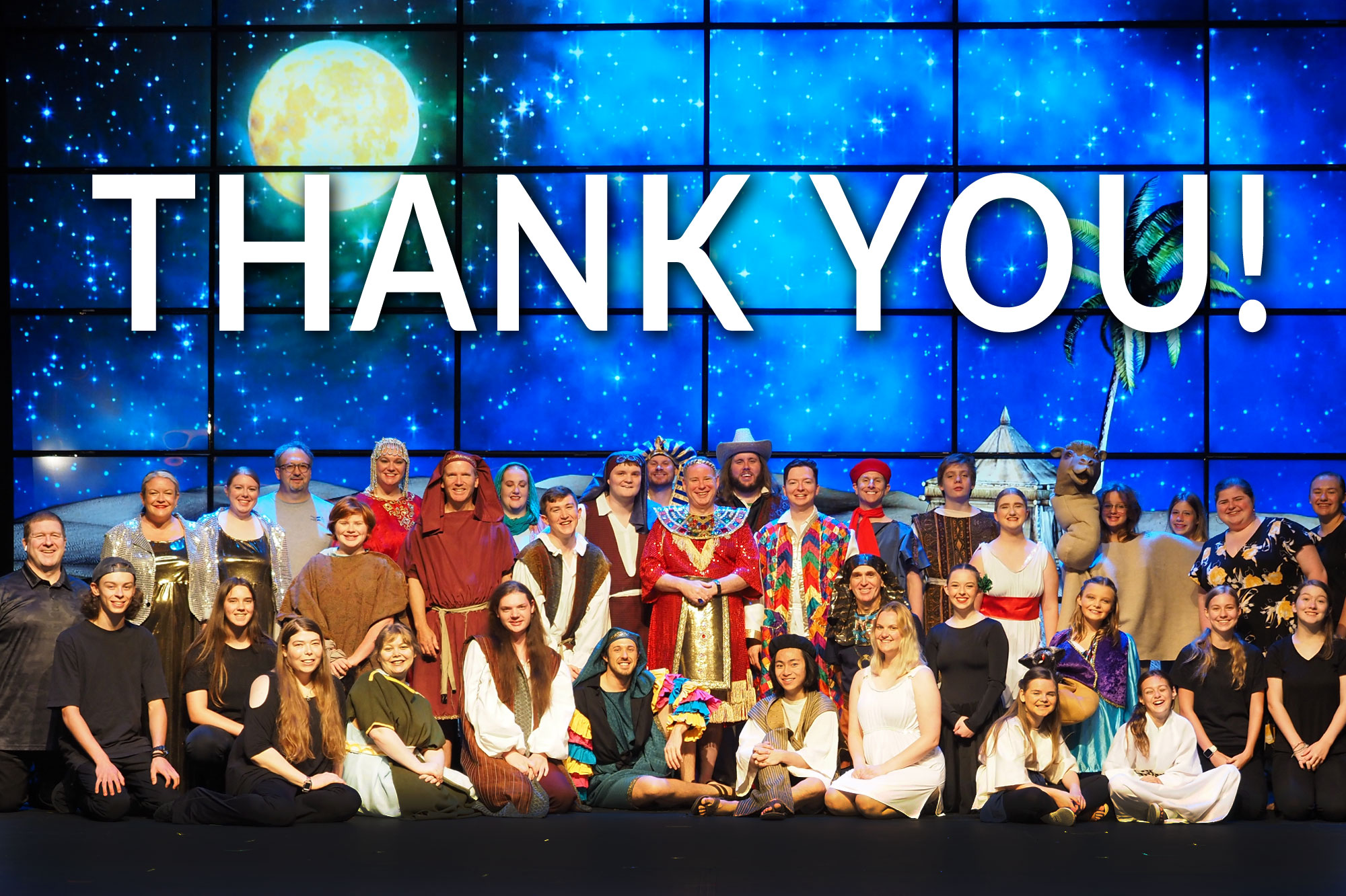 Urbandale Community Theatre Presents Joseph and the Amazing Technicolor Dreamcoat Cast Thank You